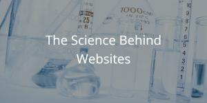 The Science Behind Websites