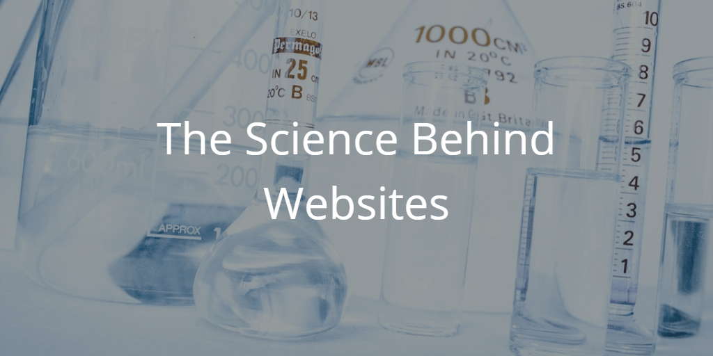 The Science Behind Websites